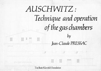 Jean-Claude Pressac, 'Auschwitz: Technique and operation of the gas chambers'