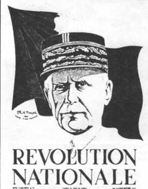 Henri Philippe Pétain on a wartime poster urging support for his authoritarian government of 'National Revolution'