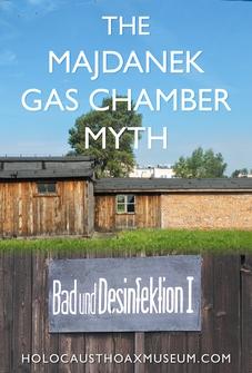 Majdanek Gas Chamber Myth