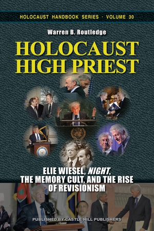First unauthorized biography of Elie Wiesel: Holocaust High Priest