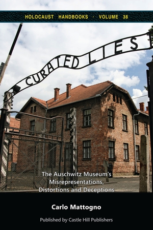 New Book: Curated Lies: The Auschwitz Museum...