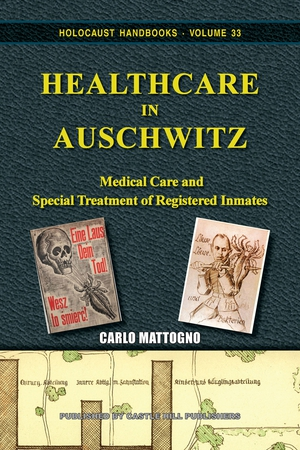 "New book: ""Healthcare at Auschwitz"""