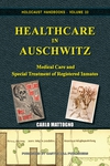 "New book: ""Healthcare at Auschwitz"" - Video -"