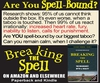 "Are We ""Breaking the Spell"" on Campus?"