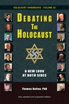 """Debating the Holocaust"" -- A New Edition"