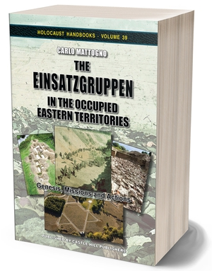 New book: <i>The Einsatzgruppen</i>