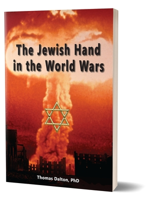 New Book: The Jewish Hand in the World Wars