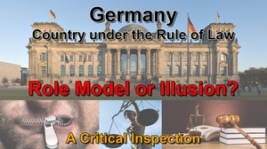 Banana Republic: Germany, Country under the Rule of Law?